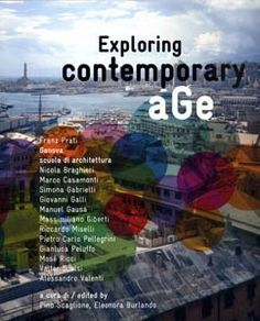 Exploring Contemporary Age / Scaglione Pino.