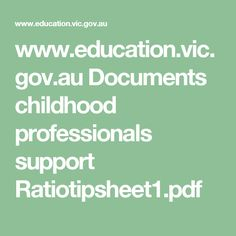 www.education.vic.gov.au Documents childhood professionals support Ratiotipsheet1.pdf