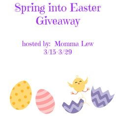 Momma Lew: Spring into Easter Giveaway - Ends 3/29