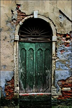 I've been through doors you don't know exist. Ancient door in Venice