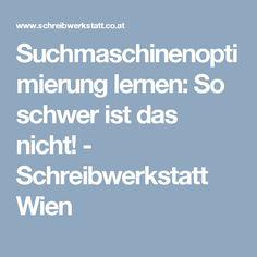Suchmaschinenoptimierung lernen: So schwer ist das nicht! - Schreibwerkstatt Wien