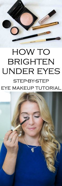 How to Brighten Under Eyes. This Step by Step Eye Makeup Tutorial shows you which products to use and how to apply them properly. #beauty #beautytips #eyemakeup #lauramercier