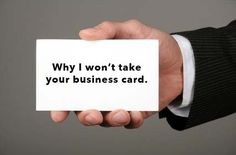 Why I won't take your business card via @Cas McCullough @The Likeability Co