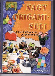 Nagy origami suli - Origami Kreatív - Picasa Webalbumok