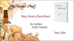 VampyreLady's Cover Reveals, Blog Tours, New Releases & All Things Bookish: Busy Mom's Cheat Sheet  Cover Reveal