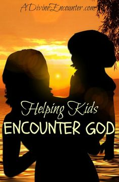 Must-read post for Christian parents! 7 ways to help kids discover a relationship with God. (I Samuel 3) http://adivineencounter.com/helping-kids-encounter-god
