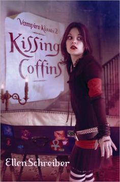 Kissing Coffins (Vampire Kisses #2) by Ellen Schreiber