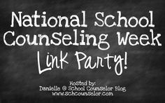 The Middle School Counselor: National School Counseling Week Linky Party and Friday's Message Middle School Counselor, Elementary School Counseling, School Social Work, Elementary Schools, Counseling Office, Primary Education, High Schools, School Office, Physical Education