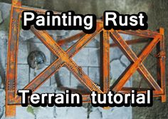 How to paint rust effects on your models and scenery