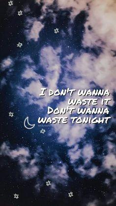 waste the night