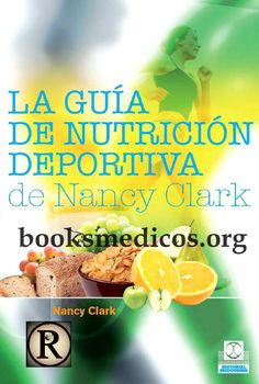 La guia de nutricion deportiva de nancy clark 2a ed by j Laplaza - issuu