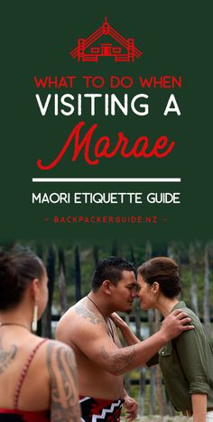 Maori Etiquette: What to Do When Visiting a Marae - NZ Pocket Guide New Zealand Travel Guide - Maori Etiquette: What to do When Visiting a Marae – Backpacker Guide New Zealand -