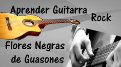 Aprender Guitarra Flores Negras de Guasones