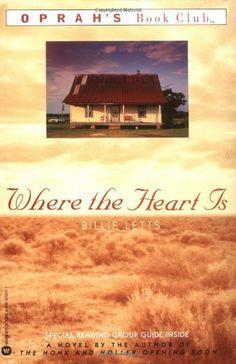 Where the Heart Is (Oprah's Book Club) by Billie Letts, http://www.amazon.com/dp/0446672211/ref=cm_sw_r_pi_dp_sXM6pb16DWC02