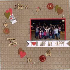 You Are My Happy - http://Scrapbook.com. Made with the http://Scrapbook.com Kit Club February Kit - Heart of Gold.
