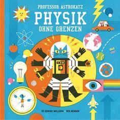 Was mein Physiklehrer einst nicht schaffte, muss nun Professor Astrokatz richten. Sachbuch Rezension von @juliliest