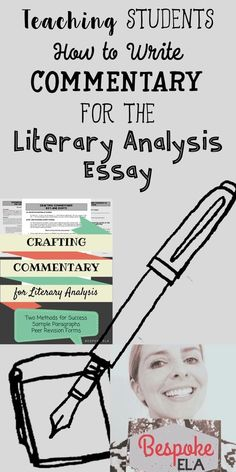 Writing commentary is undoubtedly the most difficult part of writing any essay. All other parts of the essay are more formulaic in nature. There are standard rules for how to write a thesis statement, a topic sentence, a blended quotation, etc. But whe Writing Jobs, Academic Writing, Teaching Writing, Student Teaching, Writing Services, Teaching English, Teaching Secondary, Memoir Writing, Writing Contests