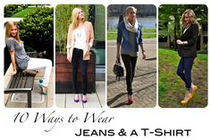 10 ways to dress up jeans and a t-shirt #tshirt #jeans #fashion