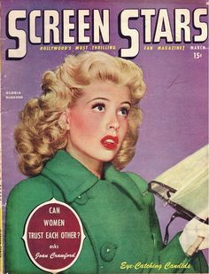 Gloria DeHaven on the cover of Screen Stars, March 1947 by Silverbluestar, via Flickr