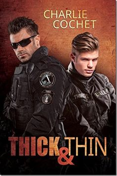 Release Day Review: Thick & Thin by @CharlieCochet | @sinfully_mmblog #mmromance #gayromance #gayfiction #lgbt #gay #review #books