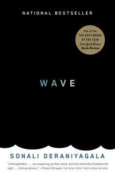 Wave by Sonali Deraniyagala   53 Books That Will Definitely Make You Cry