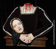 Lifesized Queen Anne Boleyn - Beheaded by sword on orders of  King Henry VIII. Gruesome & bloody effigy by Headless Historicals dolls.. on Etsy, $1,000.00