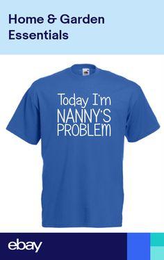 4b4e7707fb6 Today Im Nannys Problem funny kids boys girls t shirt birthday xmas gift