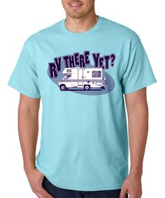 Loving this Sky 'RV There Yet?' Tee on #zulily! #zulilyfinds