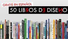 50 Libros de Diseño Gratis en Español #librosgratis #libros #diseño