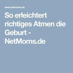 So erleichtert richtiges Atmen die Geburt - NetMoms.de