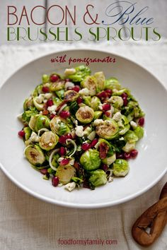 Sautéed Bacon//Blue Cheese//Brussels Sprouts //Pomegranates #recipe via FoodforMyFamily.com
