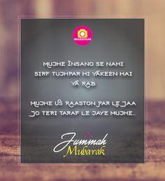 Beautiful Islamic Jumma Mubarak Images With Quotes & Wishes Juma Mubarak Quotes, Juma Mubarak Images, Images Jumma Mubarak, You Are Blessed, Are You Happy, Jummah Mubarak Messages, Islamic Images, Islamic Quotes, Allah Quotes