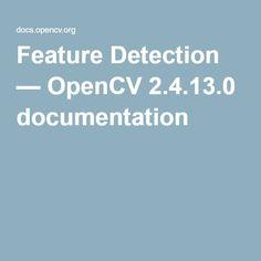 Feature Detection — OpenCV 2.4.13.0 documentation