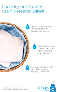 Dawn dish soap is a quick and easy way to pre-treat your clothes from the toughest grease and oil stains. #cleaninghacks For more information, go to http://www.dawn-dish.com/us/dawn/recipestradition/dawn-dish-soap-uses/laundry-stain-removal?utm_source=pinterest&utm_medium=socialmedia&utm_content=beyondsink&utm_campaign=altuseslaundry15