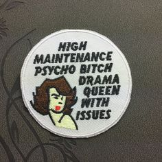 high maintenance psycho bitch drama queen with issues Patch embroidery Punk Patches iron on patches Sew on patches word patch iron on patches punk patches embroidered patch iron on patch punk patch sew on patch iron on applique high end patch pathes cartoon patch word patch note patch 3.99 USD #patches #iron on patches