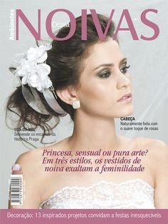 Noivas Ceará #6 - Princesa, sensual ou pura arte? Em três estilos, os vestidos de noiva exaltam a feminilidade.