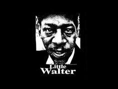"""Little Walter - """"Ah´w Baby""""."""