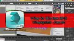 V-Ray for 3Ds Max 2016-VRaylightMtl - Part-02