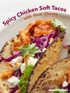 "Quick, easy, spicy & DELICIOUS. Another great addition to the ""What's For Dinner"" recipe list: Spicy Chicken Soft Tacos! They're filled with a delicious mixture of jalapeños, cumin flavored chicken and then topped with cilantro and our secret ingredient of Goat Cheese! 7 SmartPoints"