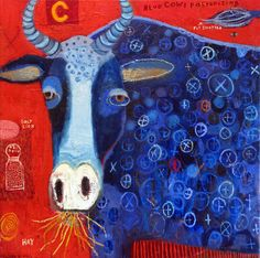 Melinda K. Hall:Blue Cow: I saw this out in Santa Fe this past week along with some of her other works. DELIGHTFUL.