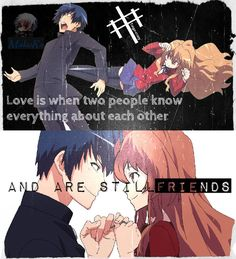 "Yeah.. ""FRIENDS\"" :v Anime: Toradora"