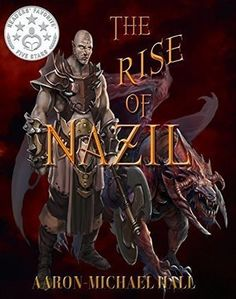 Book Of The Month  The Rise of Nazil Kindle Edition  by Aaron-Michael Hall  In the 75th year of Alberoth, the AsZar summoned the Guardians. There's an imbalance in the lands of Faélondul. The Zaxson, Draizeyn Vereux, conspires to exterminate the infestation in Nazil. He plans to eradicate the humans.  Led by the priestly cast called the Cha, the Xenophobic Nazilians dominating Faélondul justify their brutalities against the humans. But when the First Chosen of the elite guard discovers…