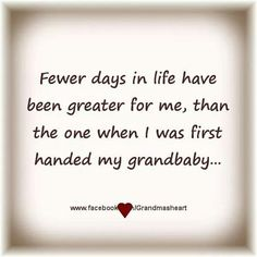Each one of them, love at first sight! Those first moments of holding them in my arms, no stronger emotions. Grandkids Quotes, Quotes About Grandchildren, Great Quotes, Me Quotes, Inspirational Quotes, Grandma Quotes, Grandma And Grandpa, Thing 1, Found Out