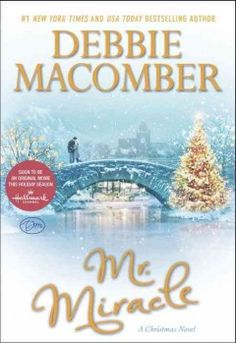Mr. Miracle : a Christmas novel by Debbie Macomber.  Click the cover image to check out or request the romance kindle.