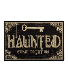 """Haunted Home mat now featured on Fab. Would also make a cute Halloween sign using a Silhouette. Did this the same way as I did the Halloween sign, """"Many have eaten here, few have died"""". Used a friends Silhouette on thin piece of wood. Halloween Signs, Holidays Halloween, Halloween Crafts, Halloween Decorations, Spooky Halloween, Key Decorations, Halloween Labels, Spooky Decor, Halloween"""