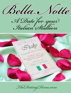 The perfect Italian Stay-cation for Two.  No Babysitter?  No Problem! www.TheDatingDivas.com #dateideas #datingdivas #freeprintable