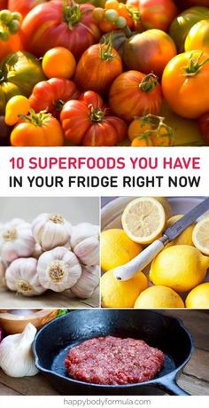 10 Superfoods In Your Fridge Right Now