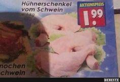 Hühnerschenkel vom Schwein.. | Lustige Bilder, Sprüche, Witze, echt lustig
