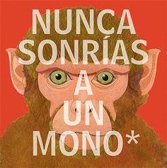 Nunca sonrías a un mono (Spanish Edition) by Steve Jenkins