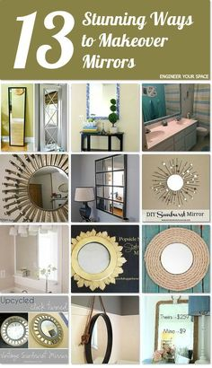 13 stunning ways to makeover mirrors http://www.hometalk.com/l/KNs